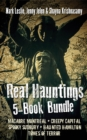 Real Hauntings 5-Book Bundle : Macabre Montreal / Creepy Capital / Spooky Sudbury / Haunted Hamilton / Tomes of Terror - eBook