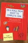 On a Scale from Idiot to Complete Jerk - eBook