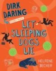 Let Sleeping Dogs Lie : Dirk Daring, Secret Agent (Book 2) - eBook