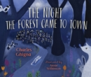The Night the Forest Came to Town - eBook
