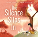 The Silence Slips In - eBook