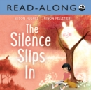 The Silence Slips In Read-Along - eBook