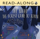 The Night the Forest Came to Town Read-Along - eBook