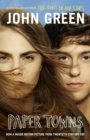 Paper Towns : Now a Major Motion Picture - eBook