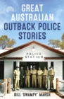 Great Australian Outback Police Stories - eBook