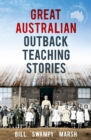 Great Australian Outback Teaching Stories - eBook