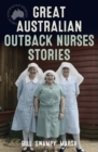 Great Australian Outback Nurses Stories - eBook