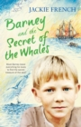 Barney and the Secret of the Whales (The Secret History Series, #2) - eBook