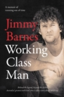 Working Class Man - Book