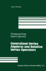 Generalized Vertex Algebras and Relative Vertex Operators - eBook