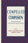 Compelled Compassion : Government Intervention in the Treatment of Critically Ill Newborns - eBook