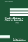 Effective Methods in Algebraic Geometry - eBook