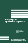Mappings of Operator Algebras : Proceedings of the Japan-U.S. Joint Seminar,University of Pennsylvania, 1988 - eBook