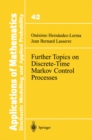 Further Topics on Discrete-Time Markov Control Processes - eBook