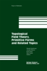 Topological Field Theory, Primitive Forms and Related Topics - eBook