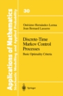 Discrete-Time Markov Control Processes : Basic Optimality Criteria - eBook