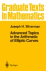 Advanced Topics in the Arithmetic of Elliptic Curves - eBook