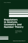 Regulators in Analysis, Geometry and Number Theory - eBook
