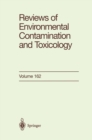Reviews of Environmental Contamination and Toxicology : Continuation of Residue Reviews - eBook