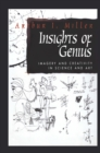 Insights of Genius : Imagery and Creativity in Science and Art - eBook