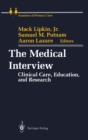 The Medical Interview : Clinical Care, Education, and Research - eBook