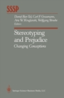 Stereotyping and Prejudice : Changing Conceptions - eBook
