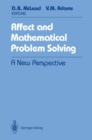 Affect and Mathematical Problem Solving : A New Perspective - eBook