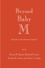 Beyond Baby M : Ethical Issues in New Reproductive Techniques - eBook
