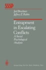 Entrapment in Escalating Conflicts : A Social Psychological Analysis - eBook