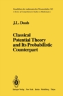 Classical Potential Theory and Its Probabilistic Counterpart : Advanced Problems - eBook