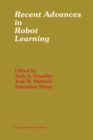 Recent Advances in Robot Learning : Machine Learning - eBook