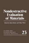 Nondestructive Evaluation of Materials : Sagamore Army Materials Research Conference Proceedings 23 - eBook