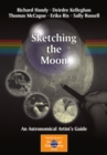Sketching the Moon : An Astronomical Artist's Guide - eBook