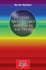 Grating Spectroscopes and How to Use Them - Book