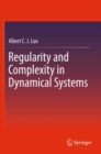 Regularity and Complexity in Dynamical Systems - eBook