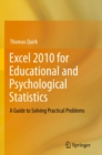 Excel 2010 for Educational and Psychological Statistics : A Guide to Solving Practical Problems - eBook