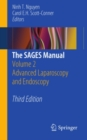 The SAGES Manual : Volume 2 Advanced Laparoscopy and Endoscopy - eBook