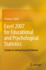 Excel 2007 for Educational and Psychological Statistics : A Guide to Solving Practical Problems - eBook