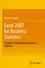 Excel 2007 for Business Statistics : A Guide to Solving Practical Business Problems - eBook