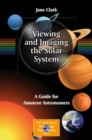 Viewing and Imaging the Solar System : A Guide for Amateur Astronomers - eBook