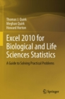 Excel 2010 for Biological and Life Sciences Statistics : A Guide to Solving Practical Problems - eBook