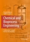 Chemical and Bioprocess Engineering : Fundamental Concepts for First-Year Students - eBook