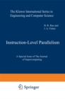 Instruction-Level Parallelism : A Special Issue of The Journal of Supercomputing - eBook