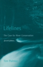 Lifelines : The Case for River Conservation - eBook