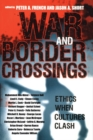War and Border Crossings : Ethics When Cultures Clash - eBook
