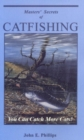 Masters' Secrets of Catfishing : You Can Catch More Cats! - eBook
