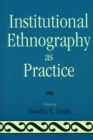 Institutional Ethnography as Practice - eBook