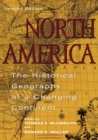North America : The Historical Geography of a Changing Continent - eBook
