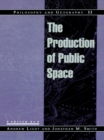 Philosophy and Geography II : The Production of Public Space - eBook