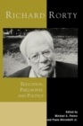 Richard Rorty : Education, Philosophy, and Politics - eBook